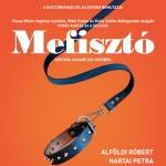 Mefisztó 2021. Előadások az Átriumban, online jegyvásárlás