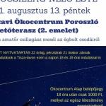 Tisza-tavi Ökocentrum hosszú éjszakája 2021. HULLÓCSILLAG-NÉZŐ ESTE