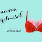 Anconai szerelmesek előadás a veresegyházi Mézesvölgyi Szabadtéri Színpadon