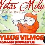 Gryllus Vilmos Mikulás koncert 2020. Nótás Mikulás műsor és online jegyvásárlás