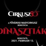 Cirkusz Budapest 2021. Fővárosi Nagycirkusz előadások, online jegyvásárlás