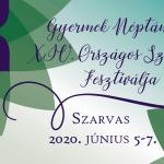 Gyermek Néptáncosok Országos Szólótáncfesztiválja 2020 Szarvas