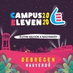Campus Fesztivál Debrecen 2020 helyett CAMPUS ELEVEN