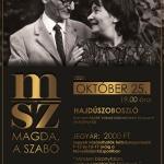 Hajdúszoboszló színházi előadás Szabó Magda életéről - Magda, a Szabó