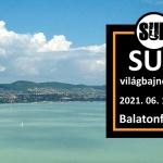 SUP-világbajnokság 2021 Balatonfüred