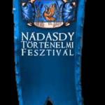 Nádasdy Történelmi Fesztivál Sárvár 2021