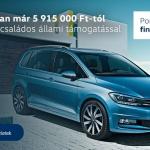 Volkswagen Touran akció nagycsaládos állami támogatással és Porsche Bónusz finanszírozással