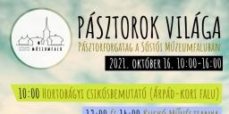 Pásztorünnep 2021. PÁSZTOROK VILÁGA – Pásztorforgatag a Sóstói Múzeumfaluban