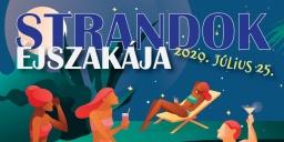 Strandok Éjszakája Komárom 2020