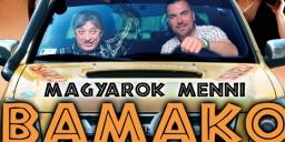 Magyarok menni Bamako, Badár Sándor önálló estje a Dumaszínházban 2021. Online jegyvásárlás