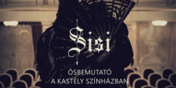 Sisi előadás Gödöllő, Sisi prózai színmű a Gödöllői Királyi Kastélyban