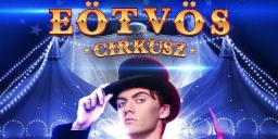 Eötvös Cirkusz előadások 2020. Online jegyvásárlás
