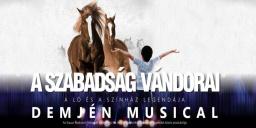 A szabadság vándorai Demjén musical 2021. Online jegyvásárlás