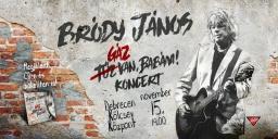 Debreceni koncert 2021. Bródy János - Gáz van, Babám! koncert a Kölcsey Központban, online jegyek