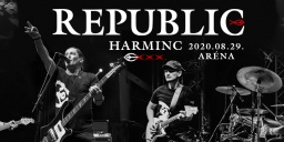 REPUBLIC koncertek 2020