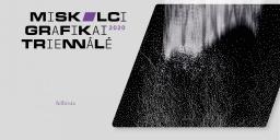 Grafikai kiállítás  - Miskolci Grafikai Triennálé 2020