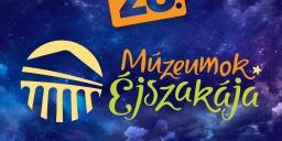 Múzeumok Éjszakája Gyöngyös 2021. MTM Mátra Múzeuma