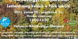 Szünidei állatkert programok a Körösvölgyi Látogatóközpont és Állatparkban 2021
