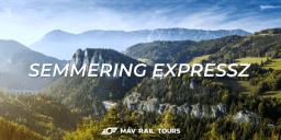 Semmering Expressz, Élményvonat kirándulás a Semmering-hágóba és Graz-ba