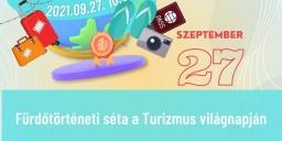 Turizmus Világnapja Hajdúszoboszló 2021. Fürdőtörténeti séta