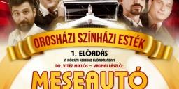 Orosháza színház 2021. Meseautó című zenés vígjáték a Körúti Színház előadásában