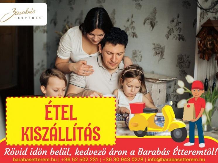 Ételrendelés Debrecenben kiszállítással rövid időn belül, kedvező áron a Barabás Étteremből