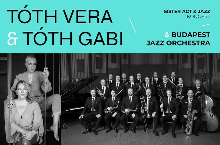 TÓTH VERA & TÓTH GABI – koncert & Budapest Jazz Orchestra a Margitszigeti Szabadtéri Színpadon