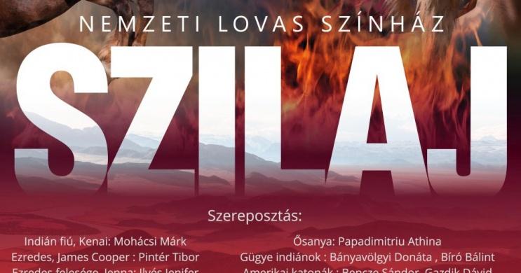 Nemzeti Lovas Színház Szilaj előadások 2020. Online jegyvásárlás