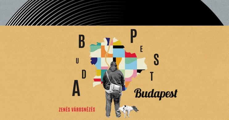 BUDAPEST BUDAPEST ősbemutató - zenés városnézés a Városmajori Szabadtéri Színpadon