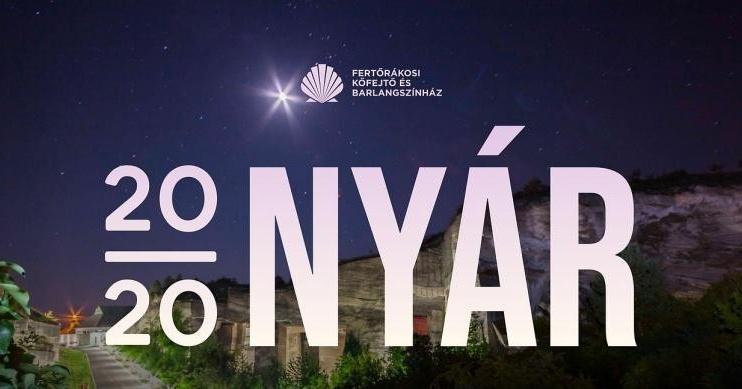Fertőrákosi Barlangszínház nyári előadások 2020