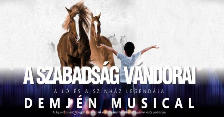 A szabadság vándorai Demjén musical 2020. Online jegyvásárlás