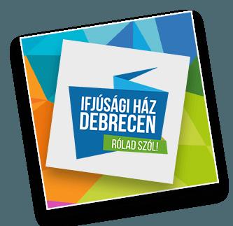 Ifjúsági Ház Debrecen programok