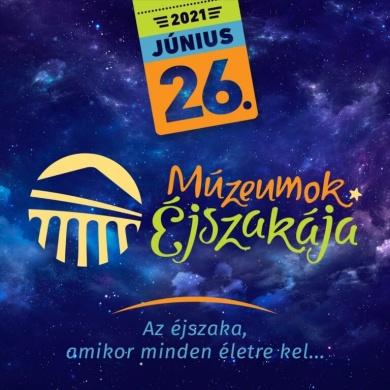 Múzeumok Éjszakája Salgótarján 2021. Dornyay Béla Múzeum