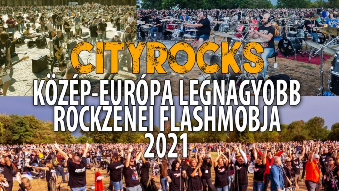 CityRocks 2021 Dunaújváros. Közép-Európa legnagyobb rockzenei flashmobja