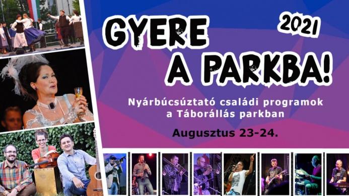 Gyere a parkba! 2021. Nyárbúcsúztató családi programok Veszprémben